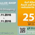 Sicher dir nur heute 25% Rabatt auf das gesamte Sortiment im Gallux Shop