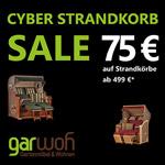 Cyber Strandkorb Sale bei GarWoh.de – Sicher dir 75 EURO Rabatt auf deinen neuen Strandkorb