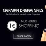 Nur heute: Viele der 6.000 Produkte im Shop von German Dream Nails für nur 1€ das Stück