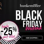 Black Friday Weekend bei HUNKEMÖLLER – Erhalte jetzt 25% Rabatt auf ALLES