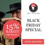 Black Friday Special bei Hut Styler: 15% Rabatt auf alles!