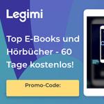Legimi: 60 Tage kostenloses Lese-Abo – Jetzt aktivieren!