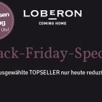 Black-Friday-Special bei Loberon – Ausgewählte Topseller nur heute reduziert!