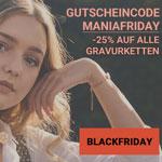 Mania.Friday – 25% Rabatt auf alle Gravirketten von Mania.Design