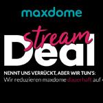 maxdome Stream Deal – 1 Monat kostenlos testen und dauerhaft sparen!