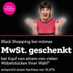 Black Shopping bei mömax – 16,67% MwSt geschenkt auf ein Möbelstück deiner Wahl