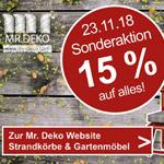 Große Sonderaktion bei Mr Deko, 15% Rabatt auf Strandkörbe und Gartenmöbel.