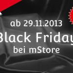 Black Friday 2013 bei mStore mit Rabatten von bis zu 60%