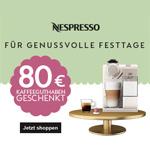 Nespresso schenkt dir 80 EURO Kaffeeguthaben!