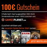 Beim Kauf ausgewählter ONE ASUS Editionen gibt es einen 100€ Gutschein von gamesplanet.com on Top