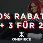 Bei Onepiece gibt es exklusiv 20% auf ALLES im Online-Shop + das 3. Produkt GRATIS!