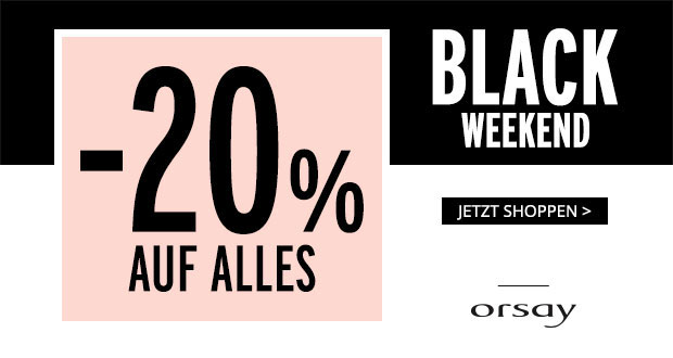 Orsay Black Weekend 2017