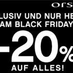 Orsay feiert den Black Friday mit 20% Rabatt auf den gesamten Einkauf, auch auf Sale Ware!