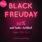 Black Freudays bei Point Rouge – 10% Rabatt auf alle Sale Artikel