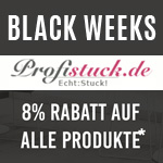 Profistuck.de feiert die Black Week mit 8% Rabatt* auf ihr umfangreiches Sortiment