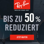Bis zu 50% Rabatt auf ausgewählte Brillen im Online Shop der Kultmarke Ray Ban!