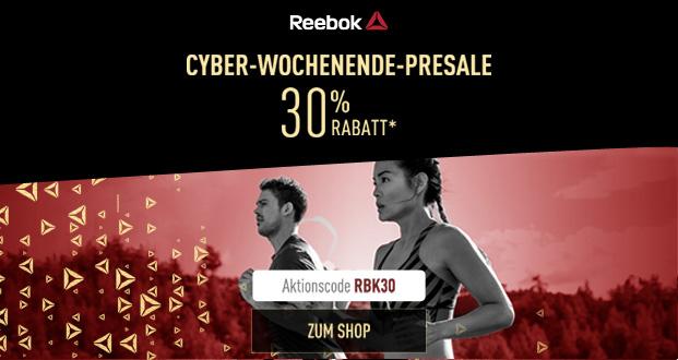 Reebok Cyber Wochenende Presale 2017