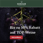 Bis zu 50% Rabatt auf ausgewählte Spitzenweine der SCHULER St. Jakobskellerei