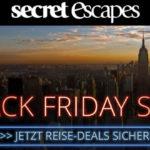 Reiseschnäppchen zum Black Friday – die heißesten Deals des Jahres bei Secret Escapes