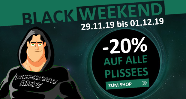 Sonnenschutz Riese Black Friday 2019