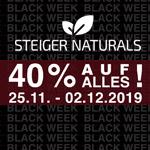 BLACK WEEK bei STEIGER NATURALS! 40% Sofort-Rabatt auf den gesamten Einkauf