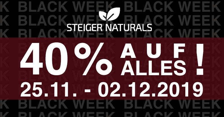 Steiger Naturals Black Week 2019