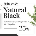 Steinberger Naturprodukte feiert den Black Friday mit dir – Shoppe jetzt mit 25% Rabatt auf alles!