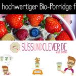 1kg hochwertiger Bio-Porridge für nur 1 Euro im Shop von suessundclever.de