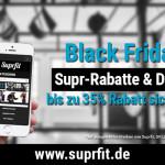 Jetzt zuschlagen und Supr-Black-Friday-Rabatte von bis zu 35% sichern!