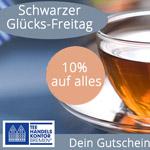 Nur heute 10% auf das komplette Sortiment im Tee Handels Kontor Bremen