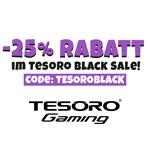 Spare 25% auf dein liebstes Gaming Produkt im Tesoro Black Sale