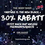 Nature is the new black – 30% Rabatt auch auf Premiumprodukte bei The Body Shop
