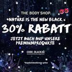 Nature is the new black – 30% Rabatt auch auf Premiumprodukte bei The Body Shop