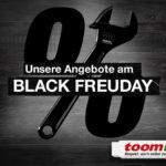 Sicher dir jetzt bis zu 30% Rabatt bei den Black Freuday Angeboten in deinem toom Baumarkt!