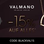 15% Rabatt auf das gesamte Sortiment bei VALMANO!