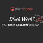Yourhome Black Week – Jetzt Deals sichern und 15% sparen!